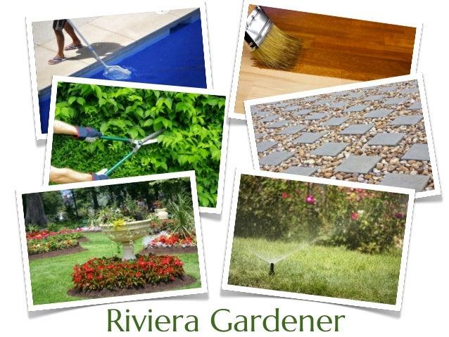 Riviera Gardener