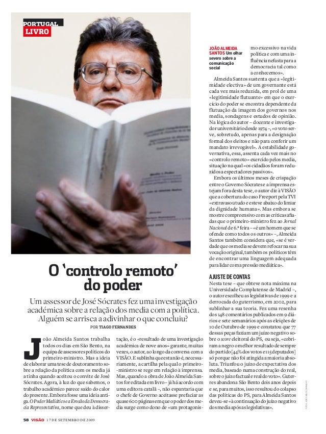 58 v 17 DE SETEMBRO DE 2009 J oão Almeida Santos trabalha todos os dias em São Bento, na equipadeassessorespolíticosdo pri...