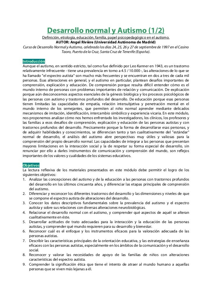 Desarrollo normal y Autismo (1/2)            Definición, etiología, educación, familia, papel psicopedagógico en el autism...