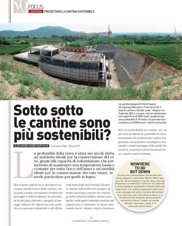 FOCUS  CANTINA PROGETTARE LA CANTINA SOSTENIBILE  Sotto sotto le cantine sono più sostenibili?  L  ALESSANDRA BIONDI BARTO...