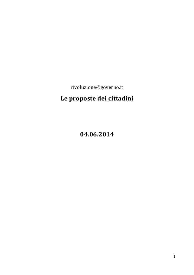 1 rivoluzione@governo.it Le proposte dei cittadini 04.06.2014