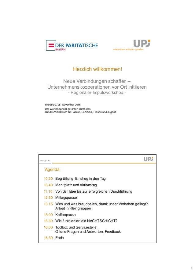 1 Herzlich willkommen! Neue Verbindungen schaffen – Unternehmenskooperationen vor Ort initiieren - Regionaler Impulsworksh...