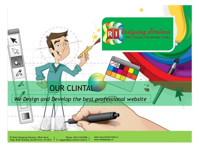 OUR CLINTAL We Design and Develop the best professional website  |  Phone: 020 41201098 E: support@recruitment-india.in  |...