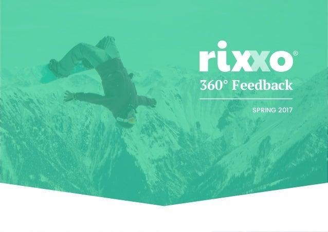 Rixxo 360° Feedback   2017 360° Feedback SPRING 2017