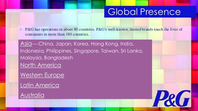 a company overview of proctor gamble and its global operations From the beginnings of william procter and james gamble in 1837 to the company of  shareholders by growing our brands and operations  procter & gamble.