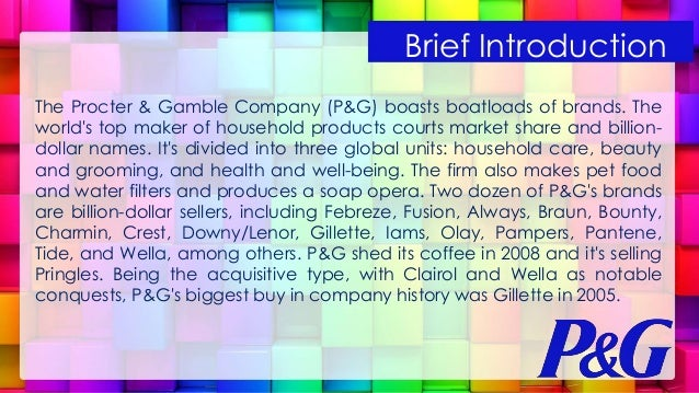 a profile overview of the company proctor gamble See the company profile for procter & gamble company (the) (pg) including business summary, industry/sector information, number of employees, business summary, corporate governance, key.