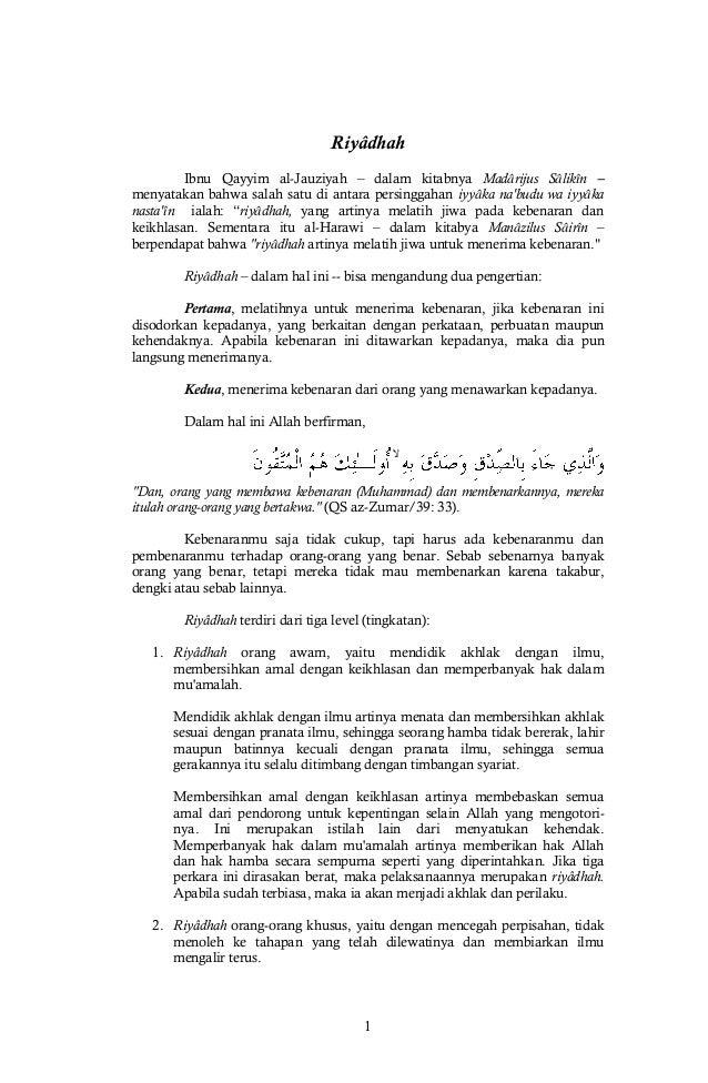 1 Riyâdhah Ibnu Qayyim al-Jauziyah – dalam kitabnya Madârijus Sâlikîn – menyatakan bahwa salah satu di antara persinggahan...