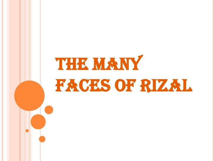 THE MANY FACES OF RIZAL<br />