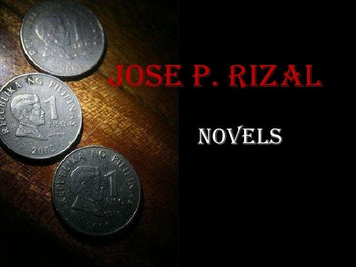 JOSE P. RIZAL  NOVELS
