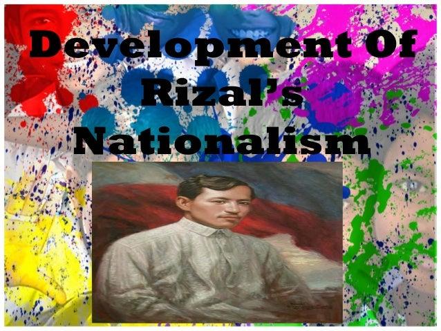 Development Of Rizal's Nationalism