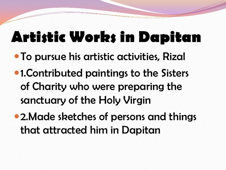 rizal s contributed in dapitan As leader of the reform movement of filipino students in spain, he contributed essays,  the dapitan correspondence of drjose rizal and dr ferdinand blumentritt.