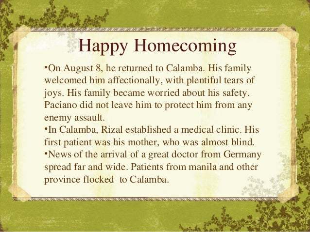 rizal homecoming essay History of homecoming essay - the history of homecoming every year thousands of alumni, parents, students and family come back to the university of arizona for.
