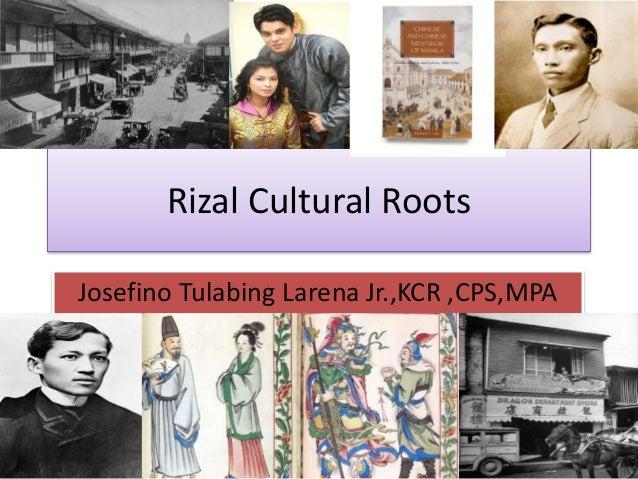 Rizal Cultural Roots Josefino Tulabing Larena Jr.,KCR ,CPS,MPA