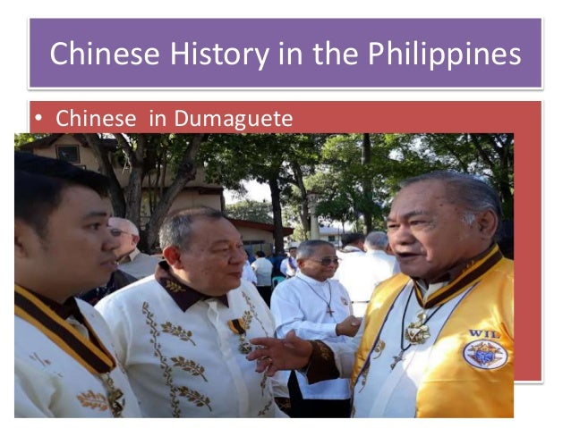Chinese History in the Philippines • Chinese in Dumaguete