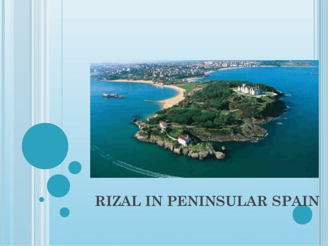 RIZAL IN PENINSULAR SPAIN