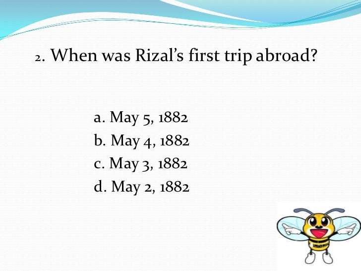 questions of rizal Everything about jose rizal i think this question violates the community guidelines chat or rant, adult content, spam, insulting other members,show more.