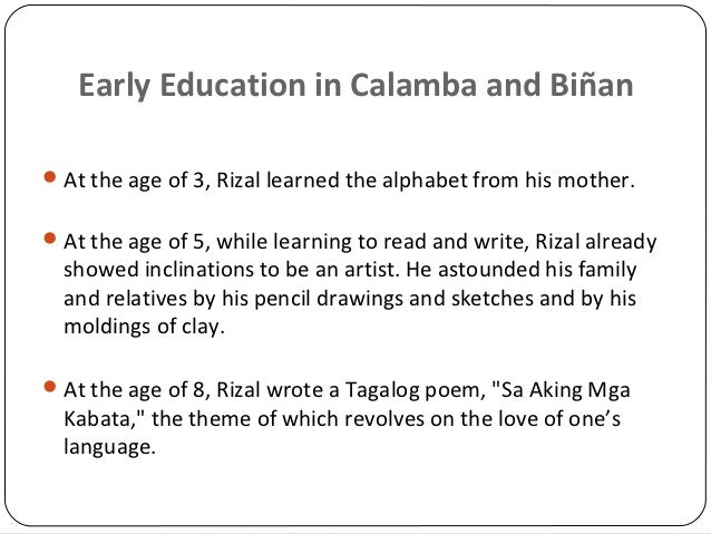chapter 3 early education in calamba and binan Your one-stop source of book summaries, chapter analyses, images, multimedia,  and  education education in binan during the time of rizal, education was  characterized  at the age of 3, rizal learned to recite the alphabet and prayers.