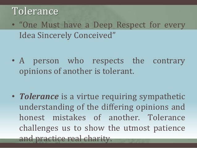 essay on tolerance in society Essay on tolerance in society uncategorized admin last year secularists and multiculturalists converged at to debate it is the ability to exercise a fair and.