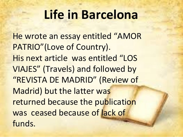 rizal s message of amor patrio Rizal's first published essay: el amor patrio ecampus phoenix login portal dissertations can you tell me some quotations in el amor patrio and it's meaning.