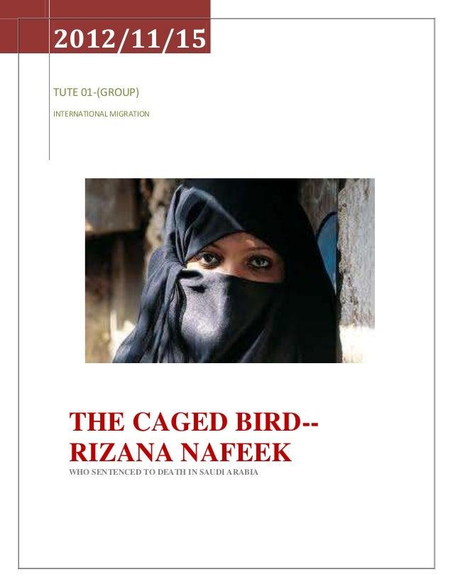 2012/11/15TUTE 01-(GROUP)INTERNATIONAL MIGRATION   THE CAGED BIRD--   RIZANA NAFEEK   WHO SENTENCED TO DEATH IN SAUDI ARABIA