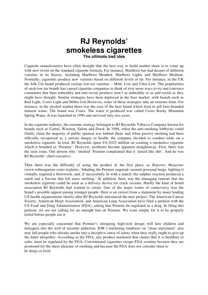 RJ Reynolds'                          smokeless cigarettes                                     The ultimate bad ideaCigare...