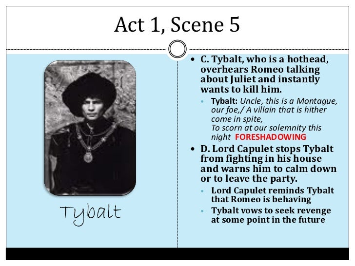romeo and juliet act notes act 1 scene 5