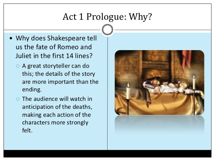 an analysis of the fate of romeo and juliet a play by william shakespeare In the play romeo and juliet by william shakespeare the  juliet- character analysis of romeo  shakespeares tragedy romeo and juliet, fate.