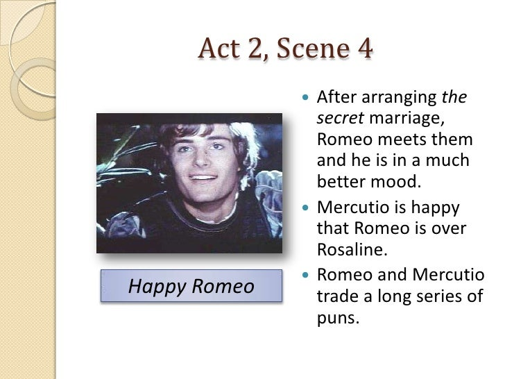 a brief introduction to the scene after romeo and juliets marriage Romeo and juliet: secrecy  the marriage of romeo and juliet is one of  she can stay with romeo and not marry paris this scene helps the viewer.