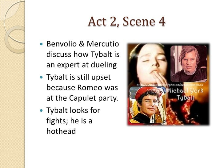 monologue of tybalt Tybalt, a capulet and juliet's cousin appears in only three scenes act 1 scene 1,  act 1 scene 5  in contrast to mercutio and benvolio, tybalt is a relatively one- dimensional character nonetheless  monologues for women.