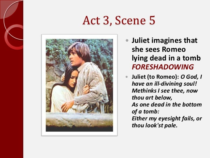 Foreshadowing in romeo and juliet act 1 scene 3 5