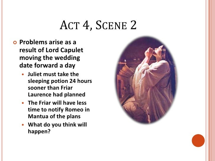 friar laurence is soley responsible for First impressions friar lawrence's first appearance in romeo and juliet is in act 2, scene 3 it is early morning, and romeo, after speaking with juliet under her.