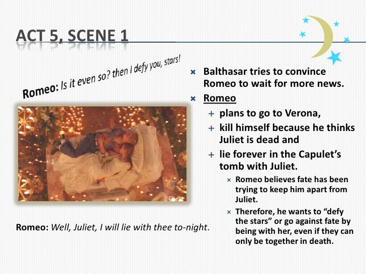 Romeo and Juliet Act 5 Summary Notes