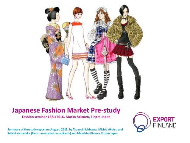 Asian Fashion Lifestyle Market Pre Study Japan