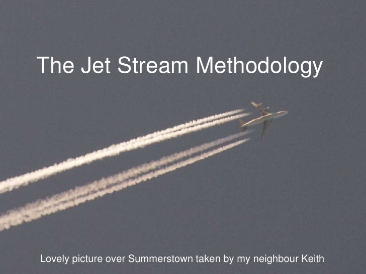 The Jet Stream MethodologyLovely picture over Summerstown taken by my neighbour Keith