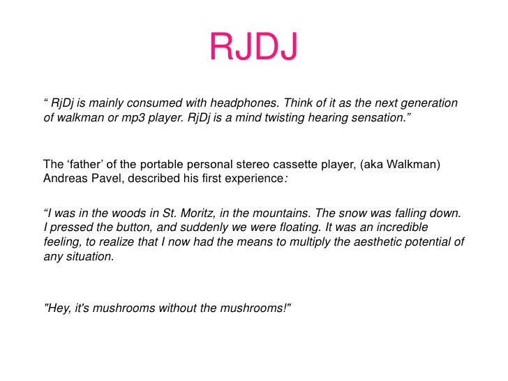 """RJDJ <br />"""" RjDj is mainly consumed with headphones. Think of it as the next generation of walkman or mp3 player. RjDj is..."""