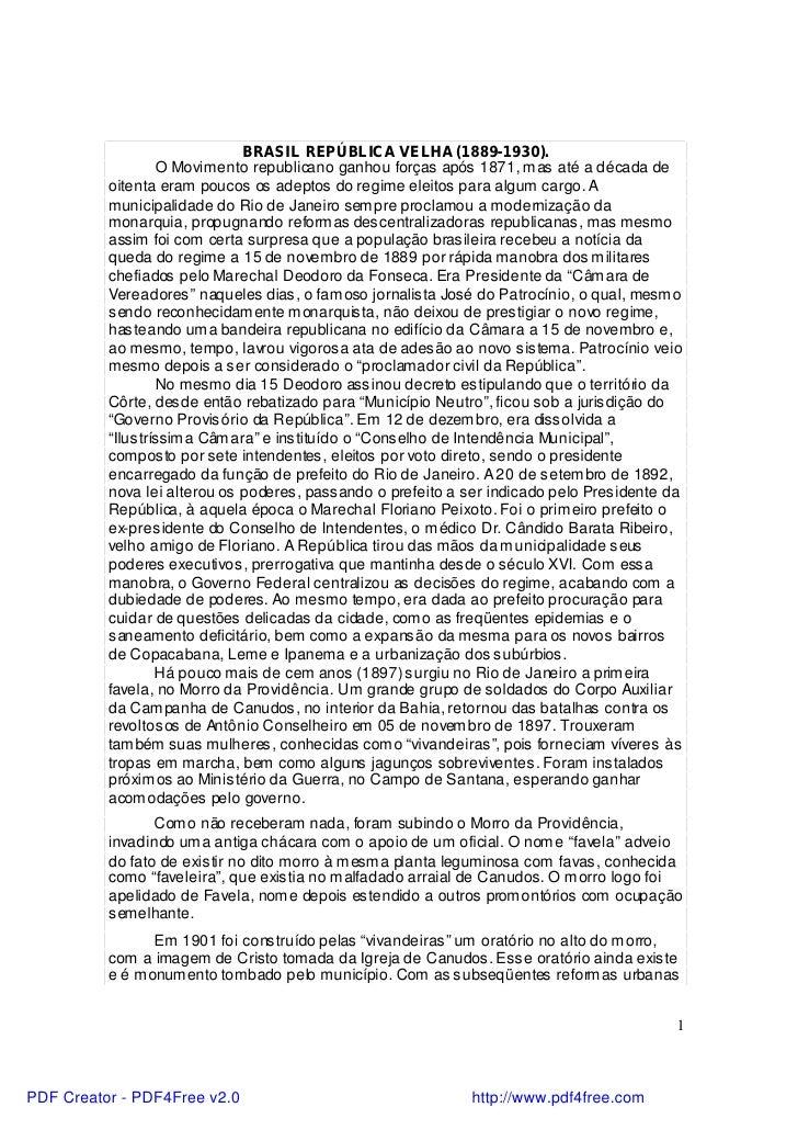 BRASIL REPÚBLICA VELHA (1889-1930).                   O Movimento republicano ganhou forças após 1871, m as até a década d...
