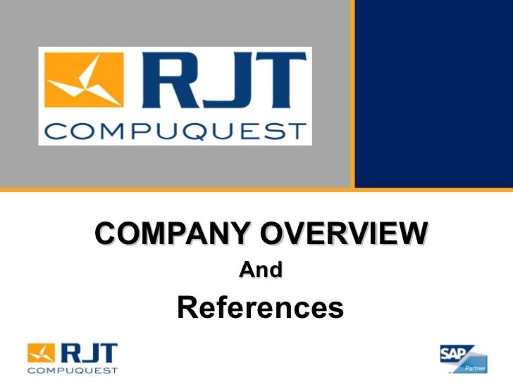 COMPANY OVERVIEW And References