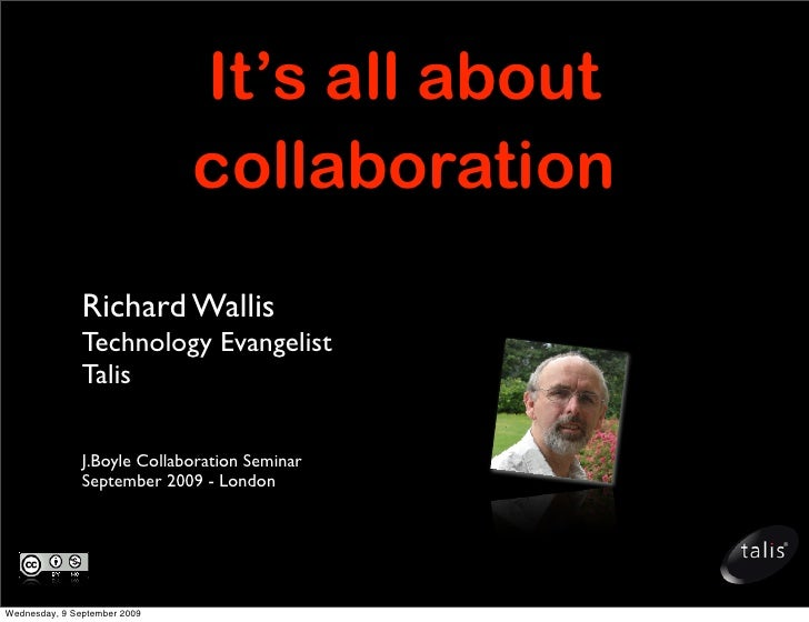 It's all about                               collaboration                Richard Wallis                Technology Evangel...