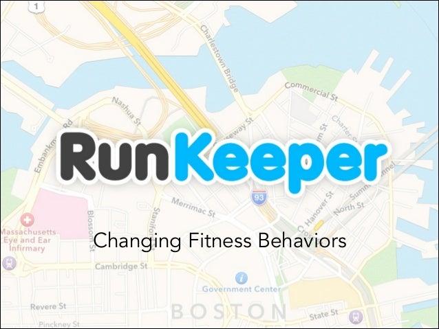 Changing Fitness Behaviors