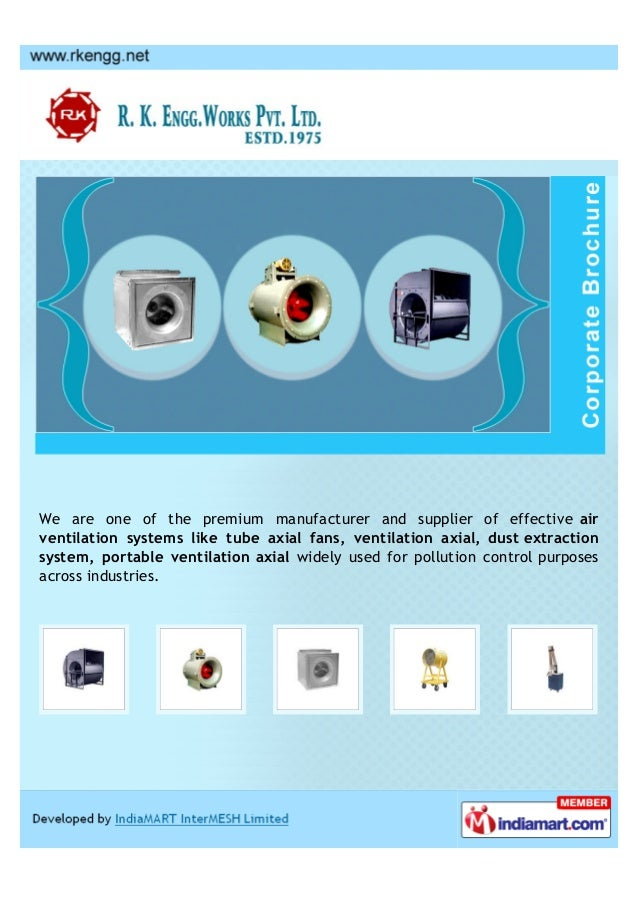 We are one of the premium manufacturer and supplier of effective airventilation systems like tube axial fans, ventilation ...