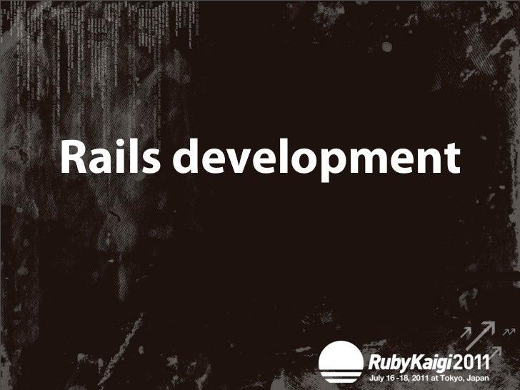 """Developing """"rails""""✴Developing Rails plugins✴Developing Rails"""