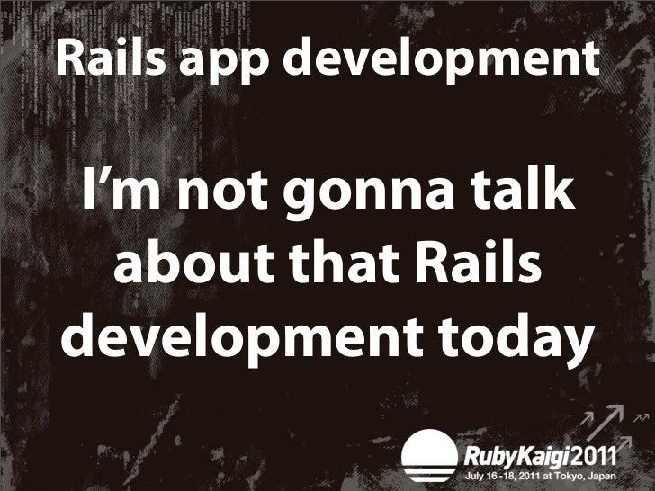 ✴ Intro✴ Rails Development✴Social Coding✴ 10 Pro Tips