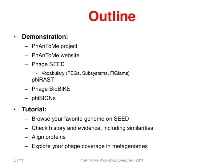 Introduction to PhAnToMe Workshop, 19th Evergreen Phage Meeting, 2011 Slide 2