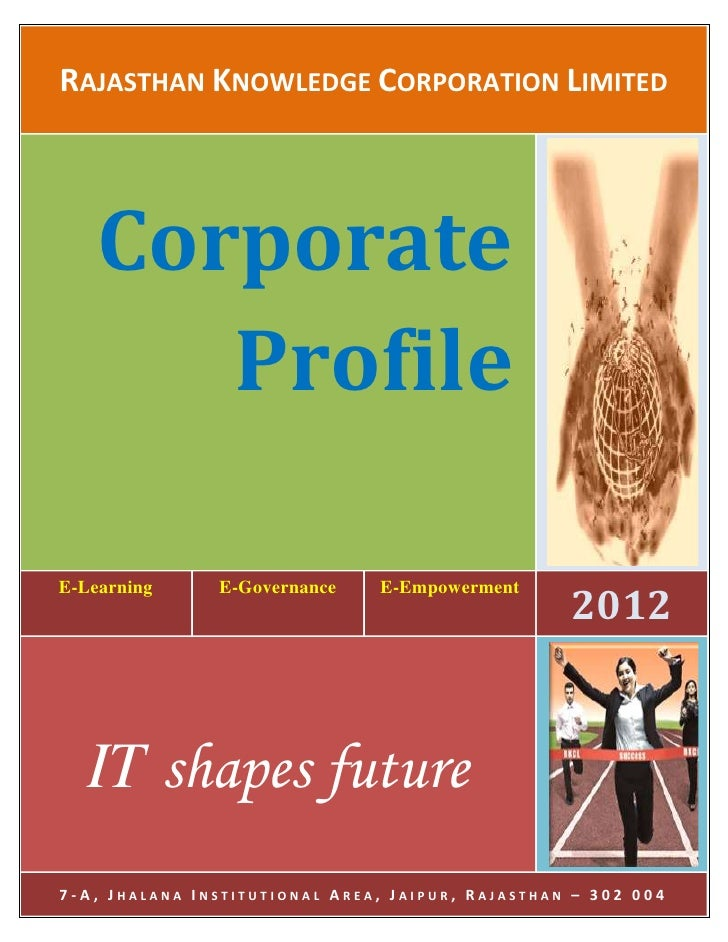 RAJASTHAN KNOWLEDGE CORPORATION LIMITED    Corporate       Profile                                                  2012E-...