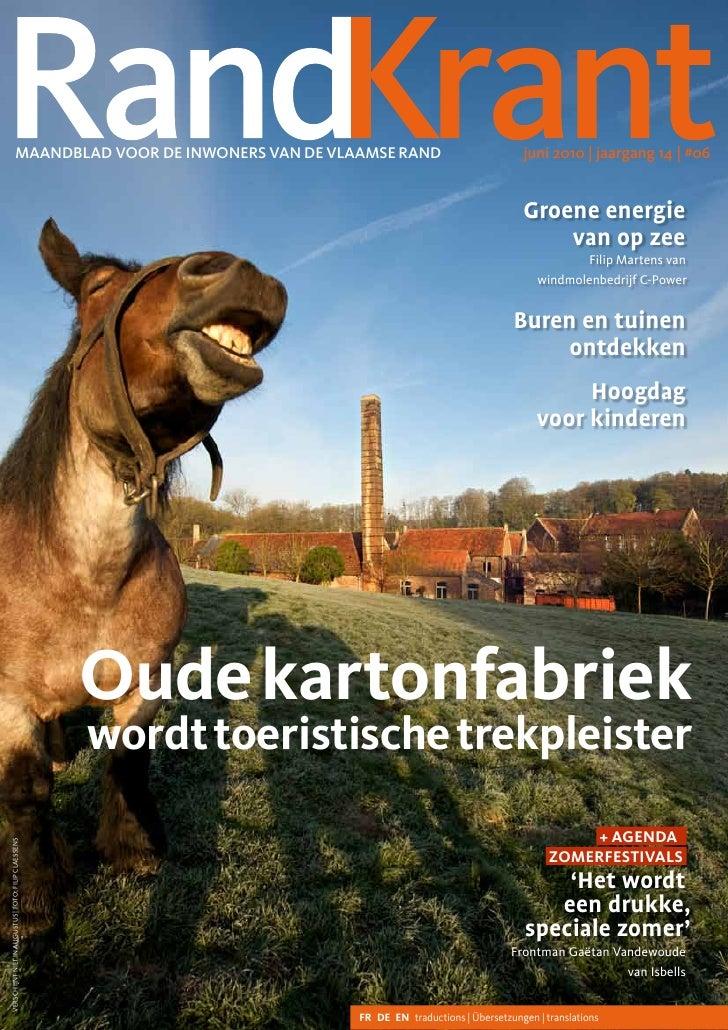 Maandblad voor de inwoners van de vlaaMse rand                                juni 2010 | jaargang 14 | #06               ...