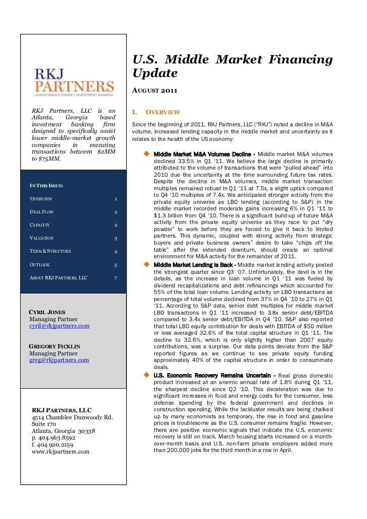 U.S. Middle Market Financing                                  Update                                  AUGUST 2011RKJ Partn...