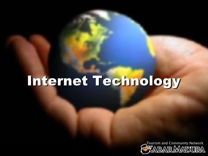 Internet Technology                  Tourism and Community Network
