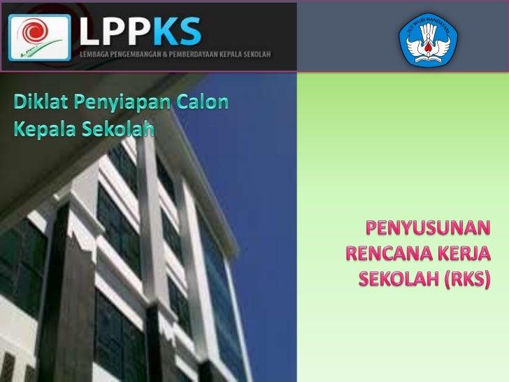 Rencana Kerja Sekolah        KELOMPOK 2   Drs. Mamat Adi S. M.Pd.     Dra. Awanah, M.Pd.         Euis R,MPd.