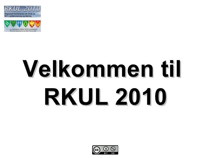 Velkommen til  RKUL 2010