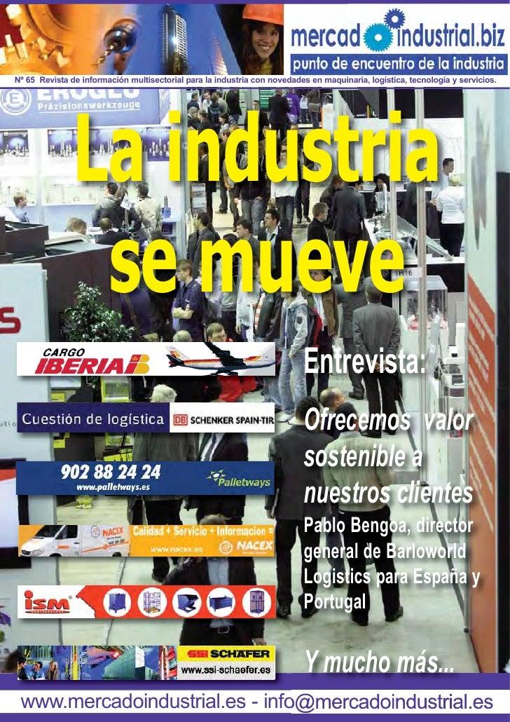 Nº 65 Revista de información multisectorial para la industria con novedades en maquinaria, logística, tecnología y servici...